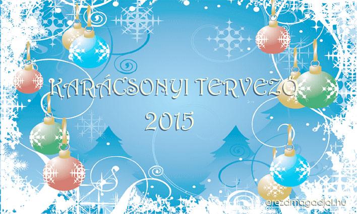 Karácsonyi tervező 2015 – töltsd le Most!